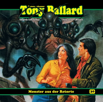 Tony Ballard - 30 Monster aus der Retorte
