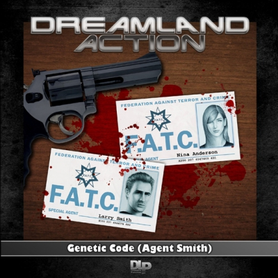 Dreamland Action – 01 Genetic Code (Agent Smith)
